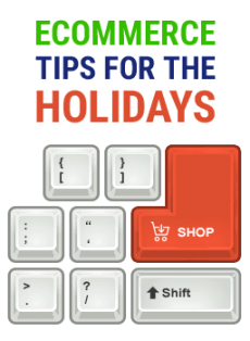 Ecommerce Tips For The Holidays