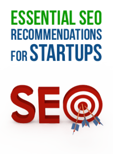 Essential SEO Recommendations for Startups