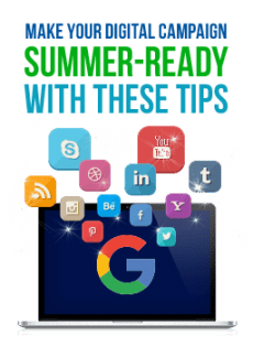 Make Your Digital Campaign Summer-Ready with These Tips